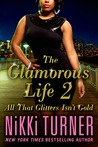 All That Glitters Isn't Gold by Nikki Turner