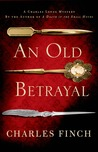 An Old Betrayal (Charles Lenox Mysteries, #7)