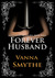Forever Husband by Vanna Smythe