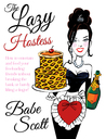 The Lazy Hostess