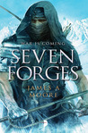 Seven Forges by James A. Moore