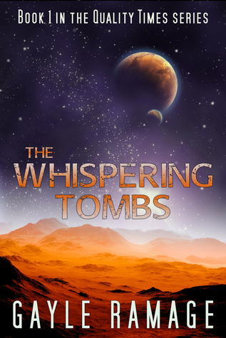 The Whispering Tombs by Gayle Ramage