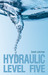 Hydraulic Level Five (Hydra...