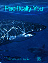 Pacifically You