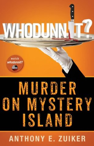 Whodunnit? Murder on Mystery Island (Whodunnit?, #2) by Anthony E ...
