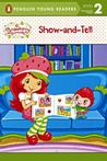 Show-And-Tell Strawberry Shortcake