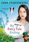 My Sort of Fairy Tale Ending (My Very UnFairy Tale Life, #3)