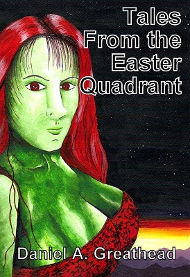 Tales From the Easter Quadrant