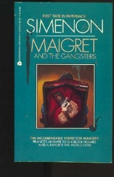 Maigret and the Gangsters