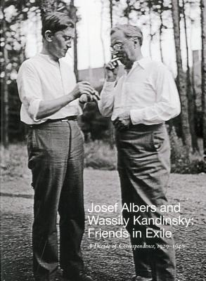 Josef Albers and Wassily Kandinsky by Nicolas Fox Weber