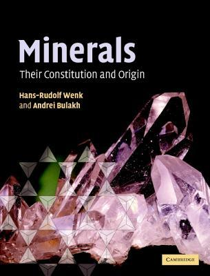 Minerals: Their Constitution and Origin