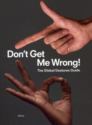 Don't Get Me Wrong!: The Global Gestures Guide