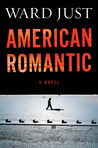 American Romantic by Ward Just