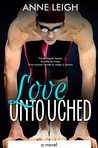 Love Untouched (Unexpected, #3)