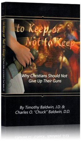 To Keep or Not to Keep: Why Christians Should Not Give up Their Guns