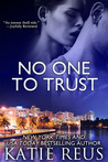 No One to Trust (Red Stone Security, #1)