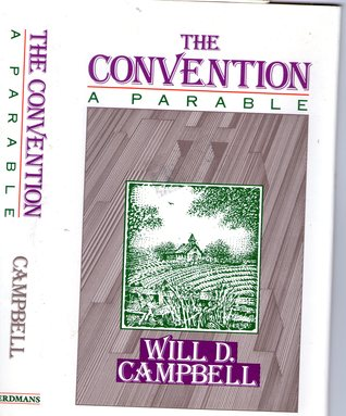 The Convention: A Parable