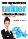 How to get started on Twitter and generate business