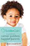 ToddlerCalm: A Guide for Calmer Toddlers & Happier Parents