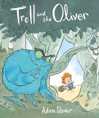 Troll and the Oliver