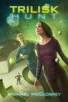 The Trilisk Hunt (Parker Interstellar Travels, #4)
