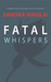 Fatal Whispers (Megan Scott...