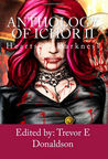 Anthology of Ichor: Hearts of Darkness