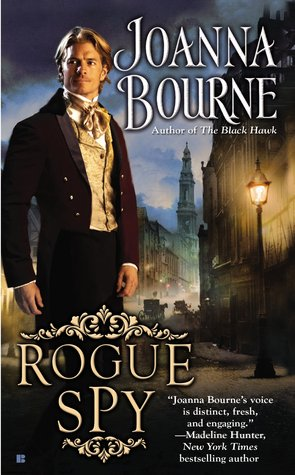 Rogue Spy (Spymasters #5) by Joanna Bourne — Reviews, Discussion ...