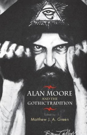 Alan Moore and the Gothic Tradition