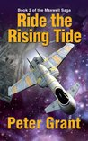 Ride the Rising Tide (The Maxwell Saga, #2)