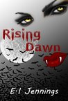 Rising Dawn (The Jessica Dawn Series, #1)