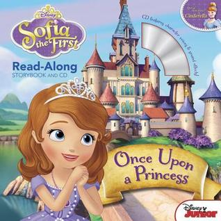 Once Upon a Princess (Sofia the First Read-Along Storybook and CD)