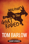 Welcome to the Goat Rodeo