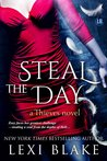 Steal the Day (Thieves, #2)