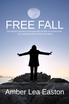Free Fall by Amber Lea Easton