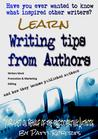 Writing Tips From Authors - And how they became published aut... by Patti Roberts