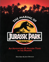 The Making of Jurassic Park by Don Shay