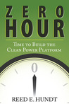 Zero Hour: Time to Build the Clean Power Platform