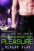 Programmed for Pleasure (Cyber Sex, #3)