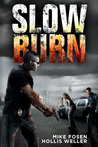 Slow Burn: A Zombie Novel Part One