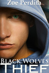 Thief: Black Wolves (Haven City #3)