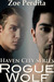 Rogue Wolf  (Haven City #1+2)