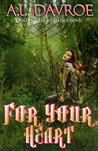 For Your Heart (Hill Dweller -- Retellings #1)