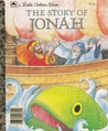 The Story of Jonah: Adapted from the Book of Jonah