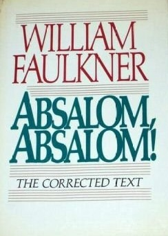 Absalom, Absalom! : The Corrected Text