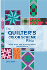 The Quilter's Color Scheme Bible: More than 700 stunning color combinations