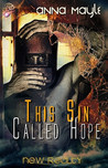This Sin Called Hope (New Reality #7)
