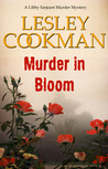 Murder In Bloom (Libby Sarjeant Mysteries 5)