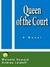 Queen of the Court by Melanie Howard