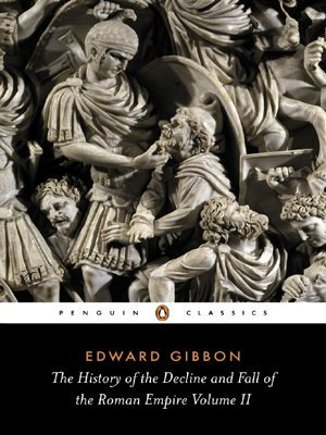 The History of the Decline and Fall of the Roman Empire Volum... by Edward Gibbon